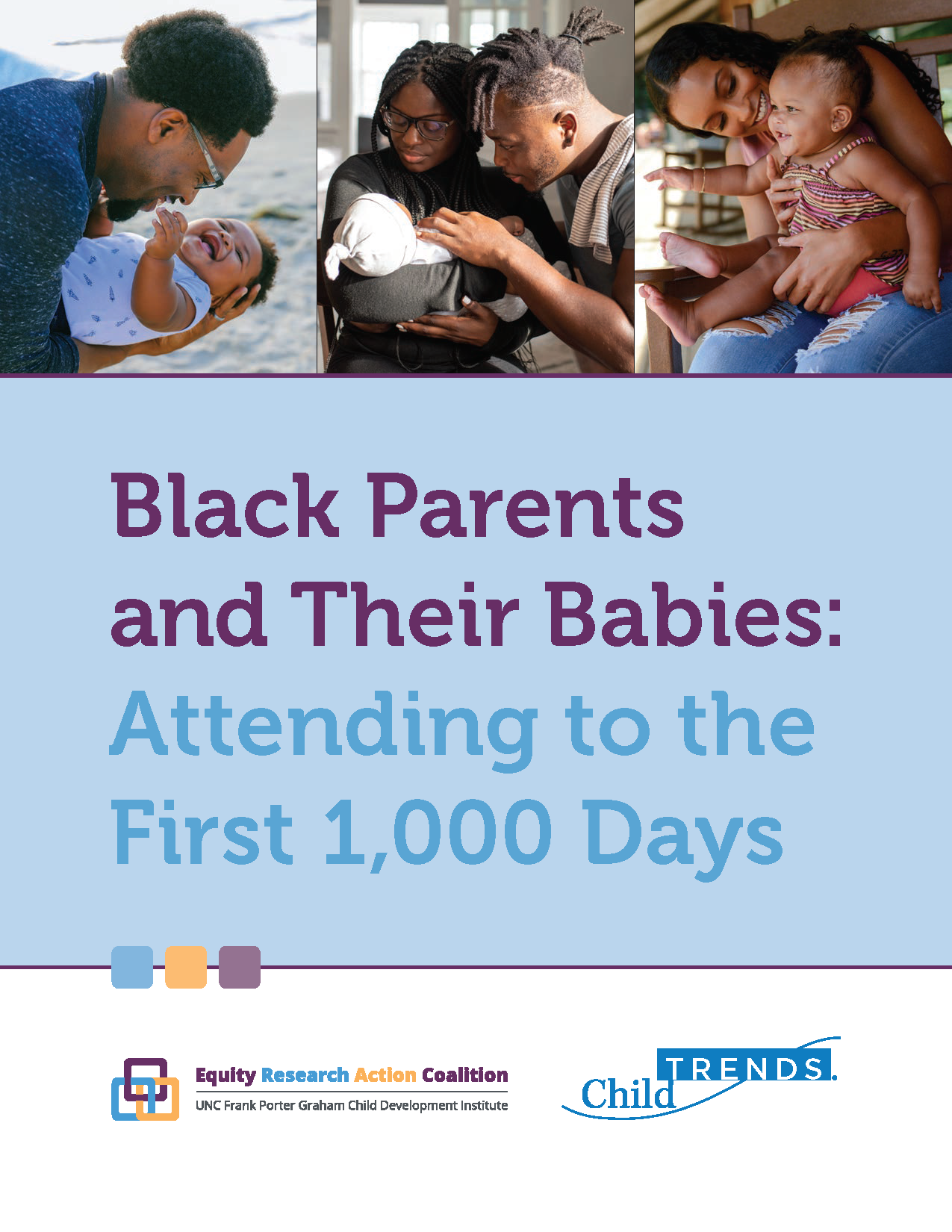 Black Parents and Their Babies: Attending to the First 1,000 Days