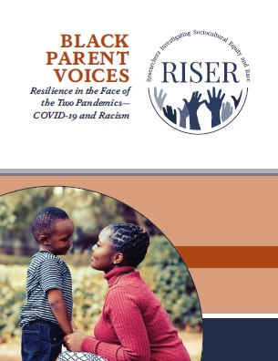 Cover of Black Parent Voices: Resilience in the Face of the Two Pandemics—COVID-19 and Racism