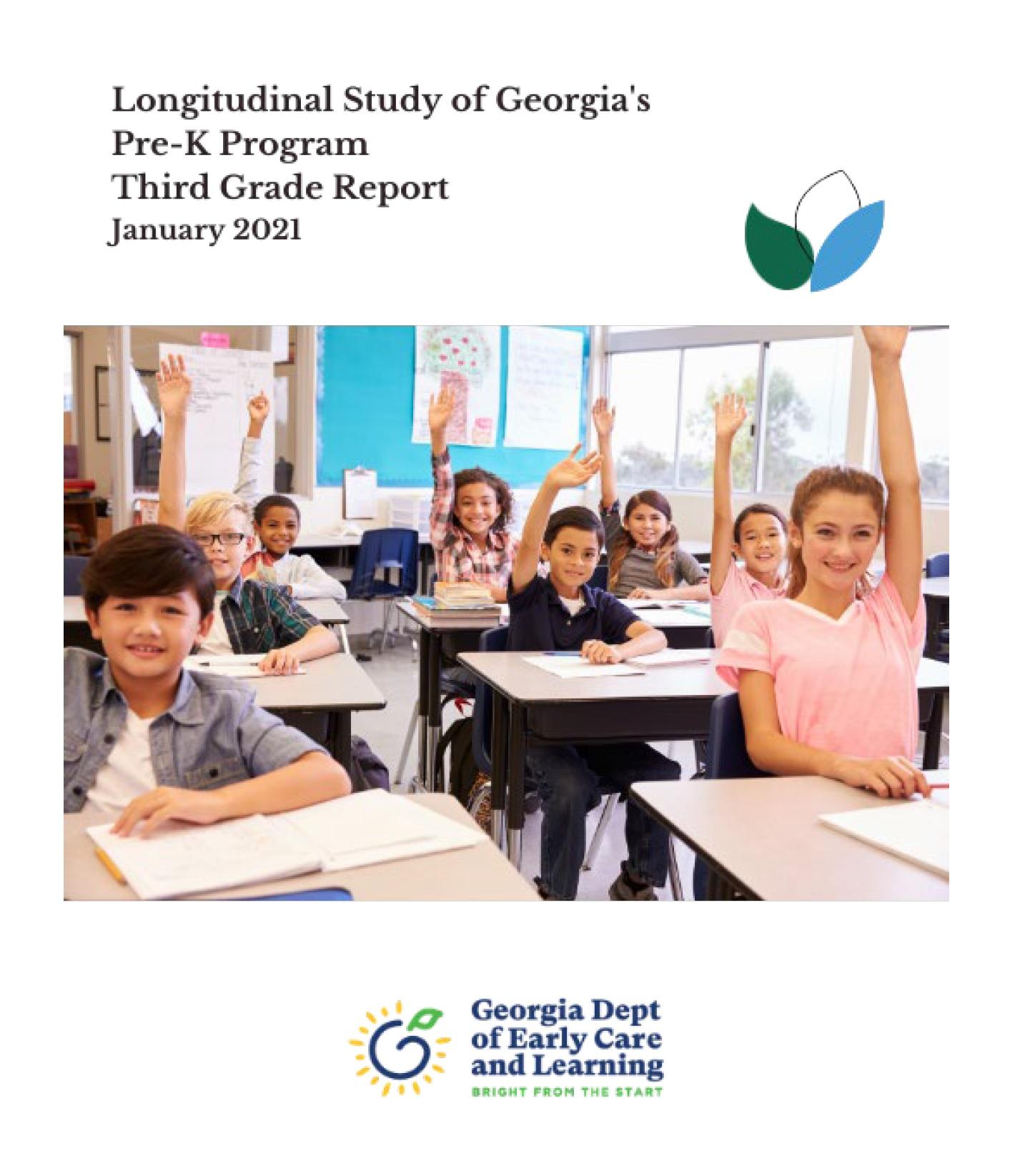 cover of Longitudinal Study of Georgia's Pre-K Program: Third Grade Report with school children raising hands in classroom