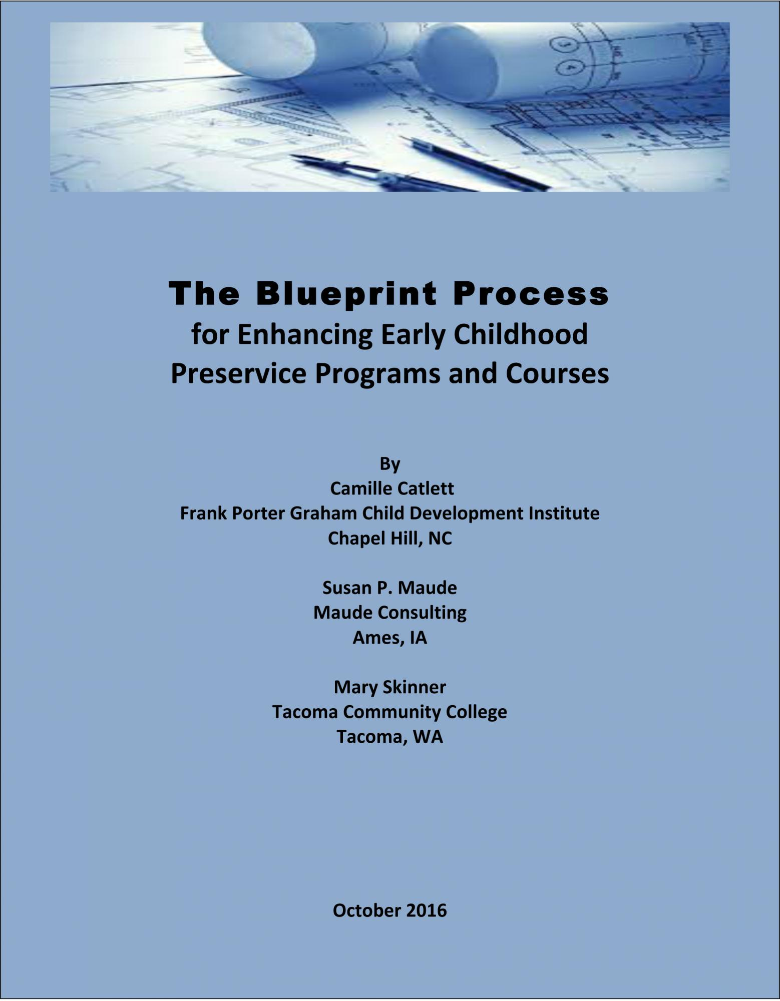 The blueprint process for enhancing early childhood preservice the blueprint malvernweather Images